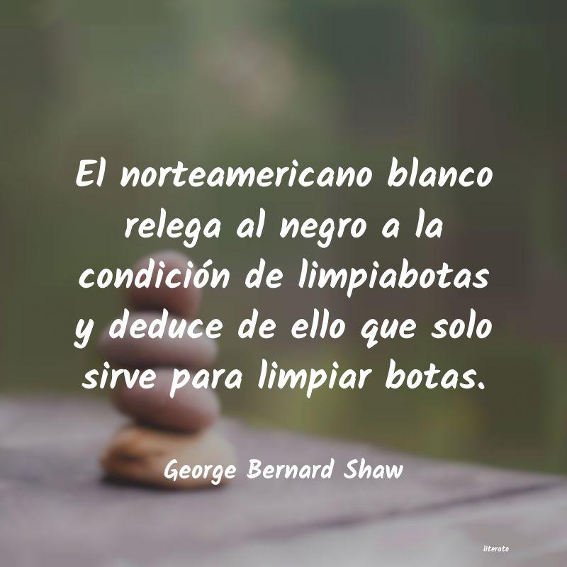 George Bernard Shaw El Norteamericano Blanco Releg