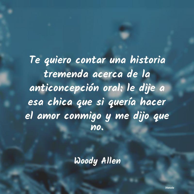 Woody Allen Te Quiero Contar Una Historia
