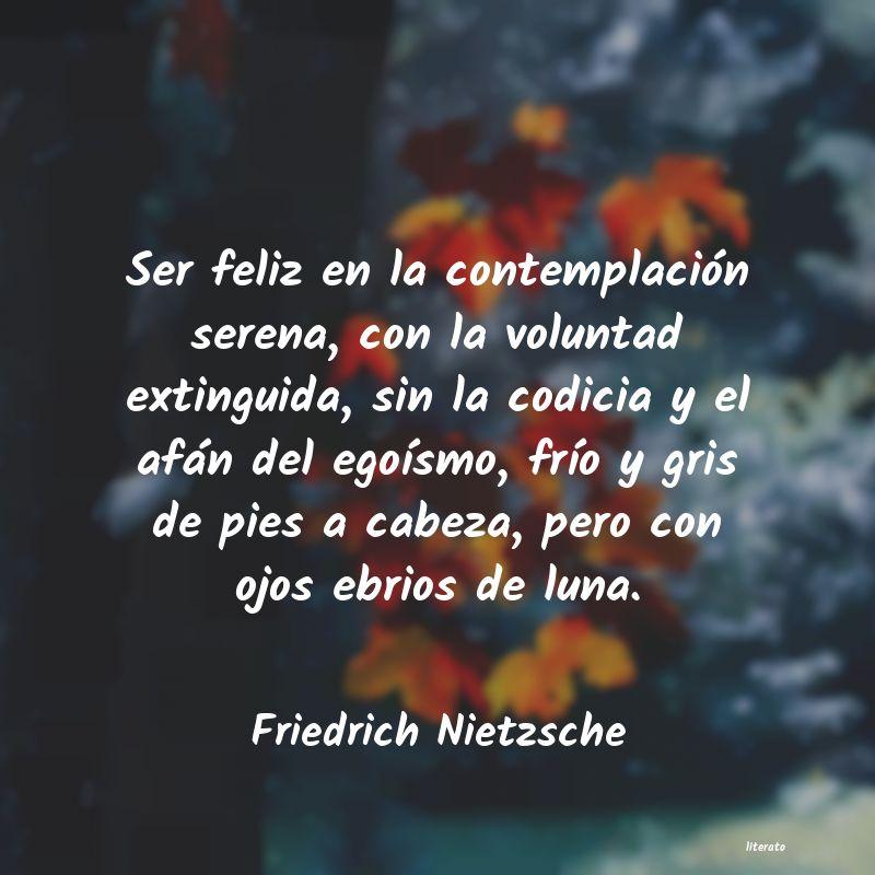 Friedrich Nietzsche Ser Feliz En La Contemplación