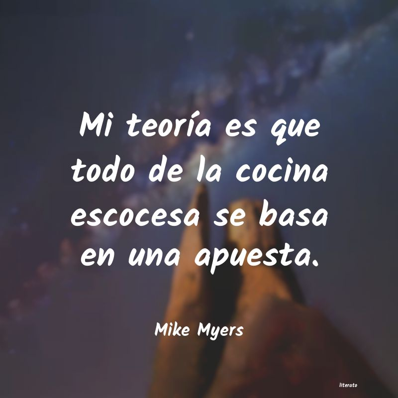 Frases de Mike Myers