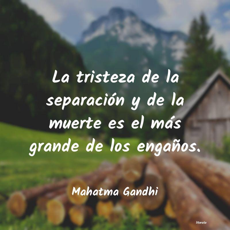 Mahatma Gandhi La Tristeza De La Separación