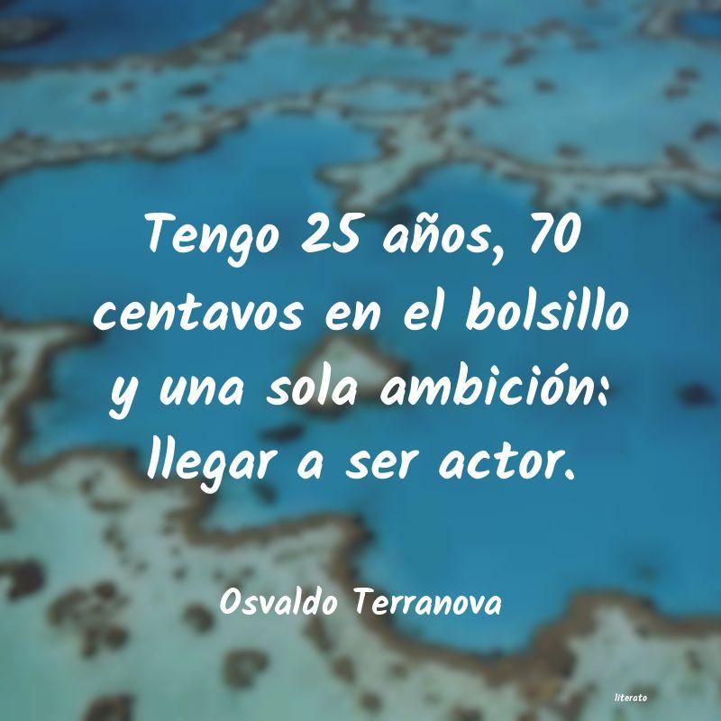 Osvaldo Terranova Tengo 25 Años 70 Centavos En