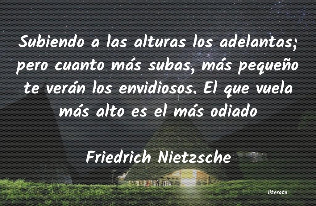 Friedrich Nietzsche Subiendo A Las Alturas Los Ade