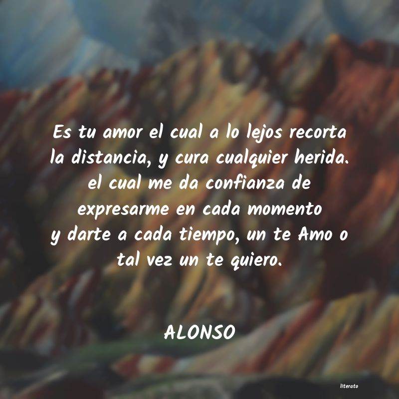 Alonso Es Tu Amor El Cual A Lo Lejos