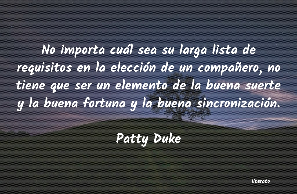Frases de Patty Duke