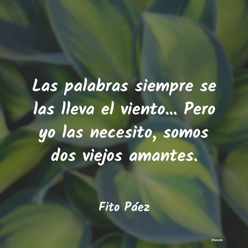Fito Páez Las Palabras Siempre Se Las Ll