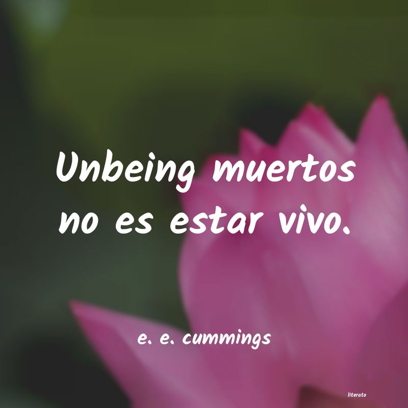 Frases de e. e. cummings