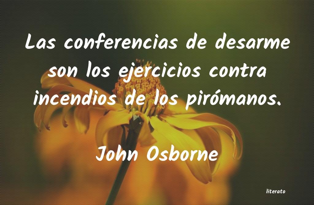 John Osborne Las Conferencias De Desarme So