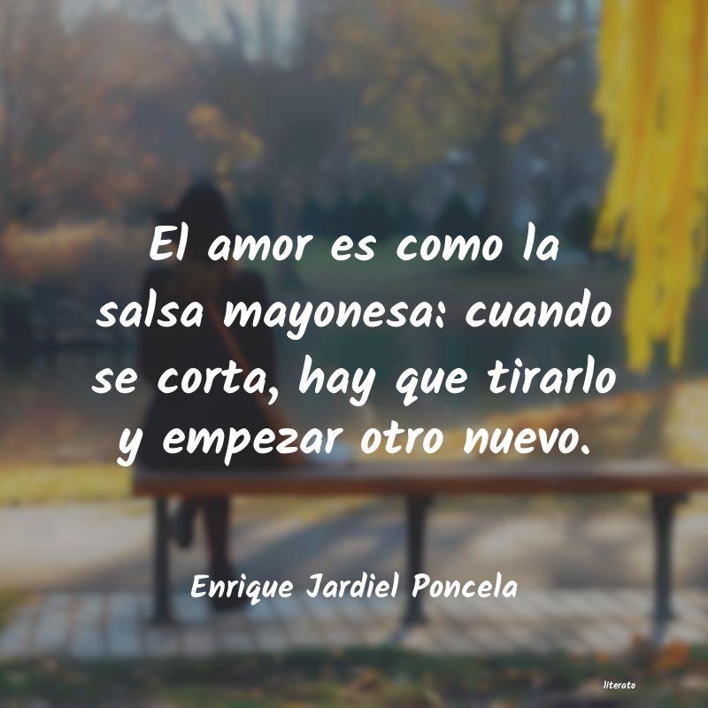 Enrique Jardiel Poncela El Amor Es Como La Salsa Mayon