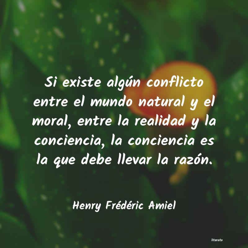 Henry Frédéric Amiel Si Existe Algún Conflicto Ent