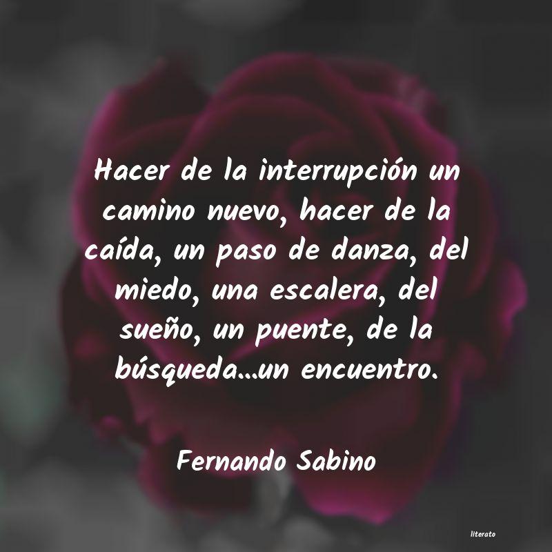 Fernando Sabino Hacer De La Interrupción Un C