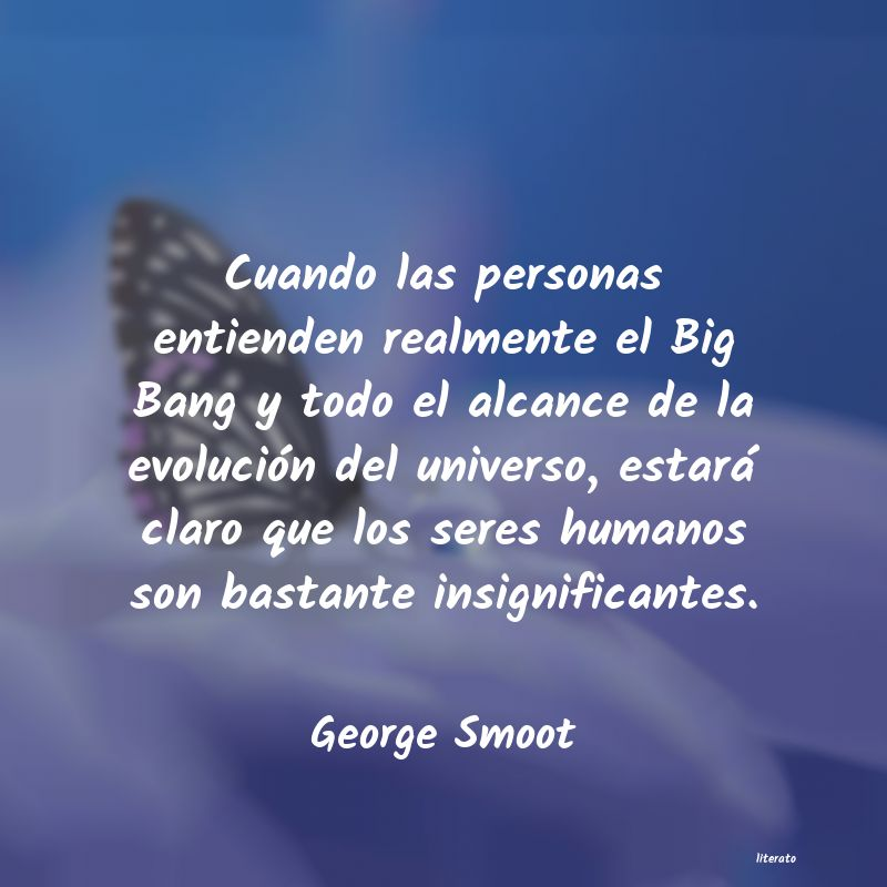 Frases de George Smoot