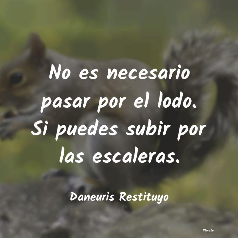 Daneuris Restituyo No Es Necesario Pasar Por El L