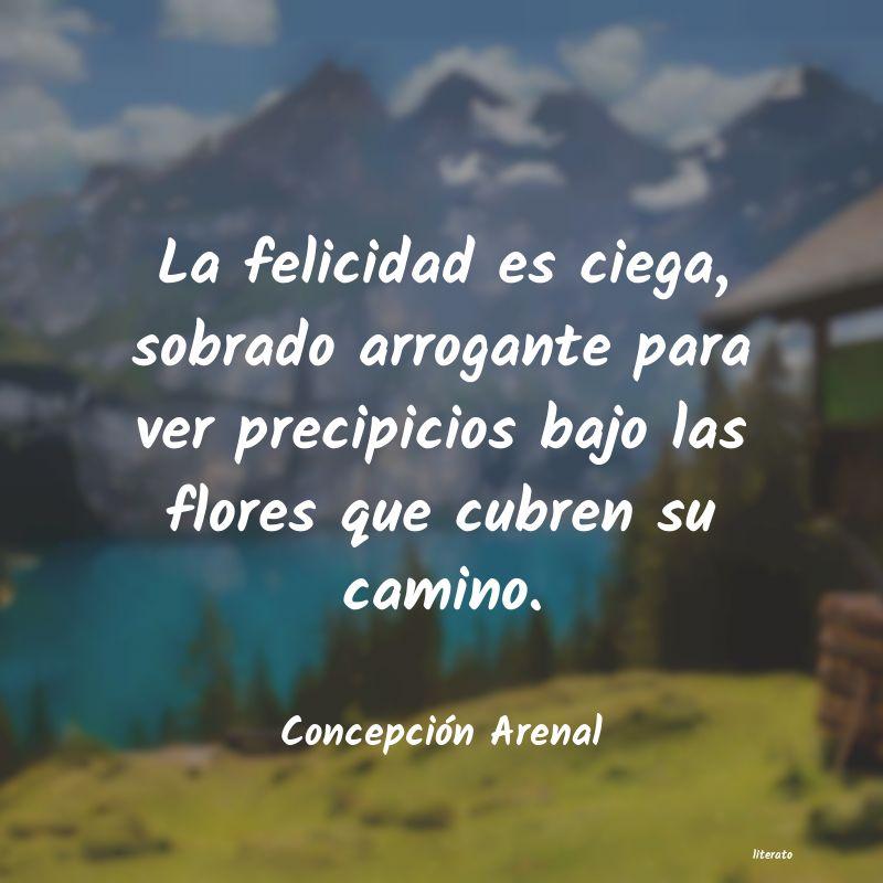 Concepción Arenal La Felicidad Es Ciega Sobrado