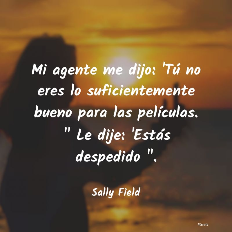 Frases de Sally Field
