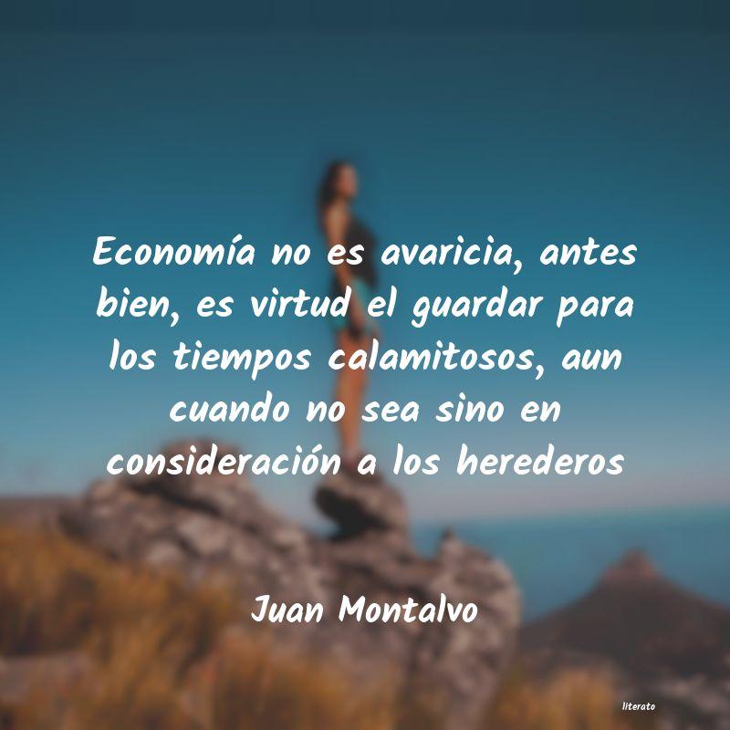 Juan Montalvo Economía No Es Avaricia Ante