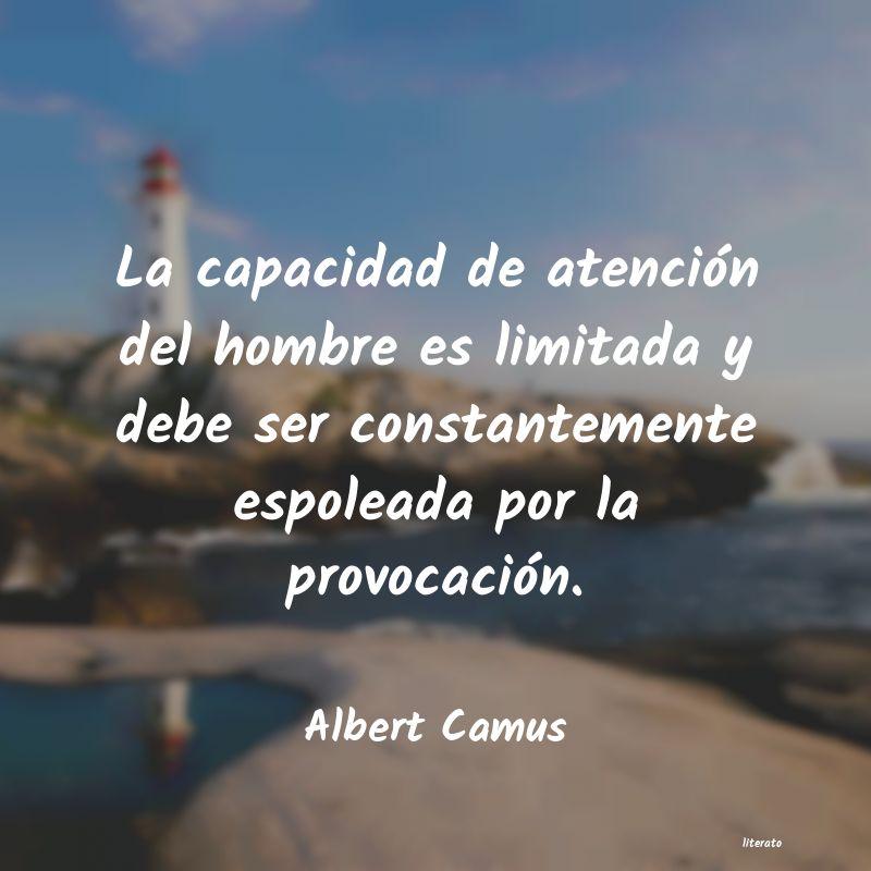 Albert Camus La Capacidad De Atención Del
