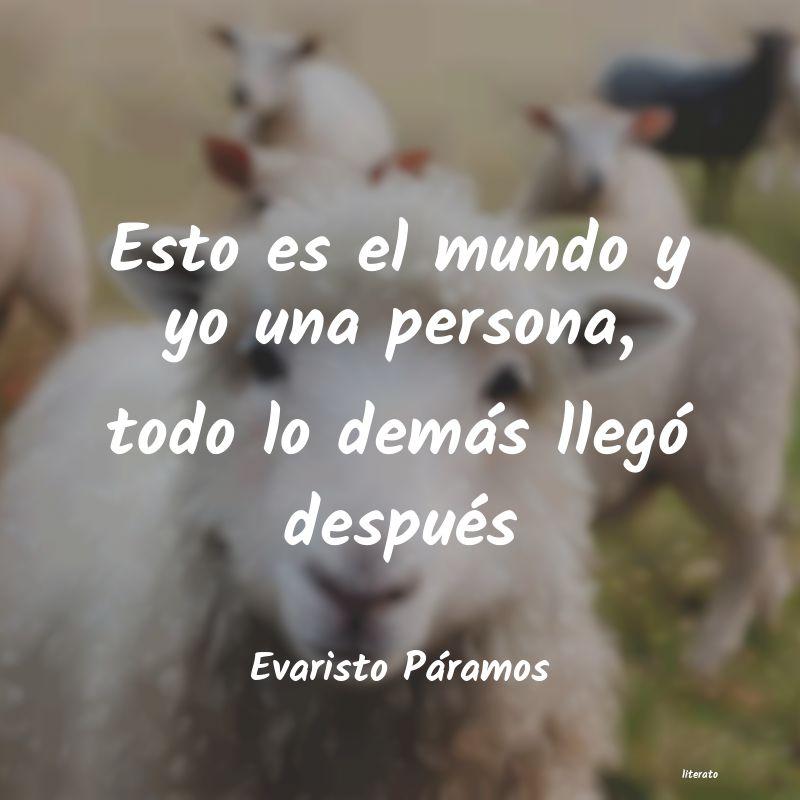 Frases De Evaristo Paramos Literato