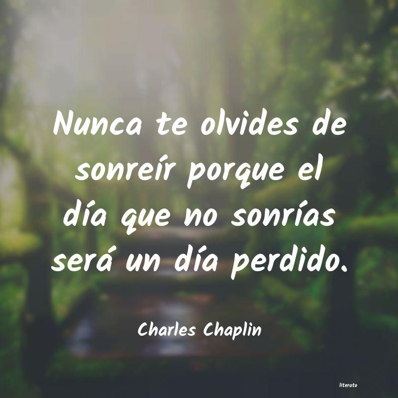 Charles Chaplin Nunca Te Olvides De Sonreír P