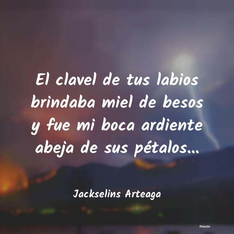 Jackselins Arteaga El Clavel De Tus Labios Brinda
