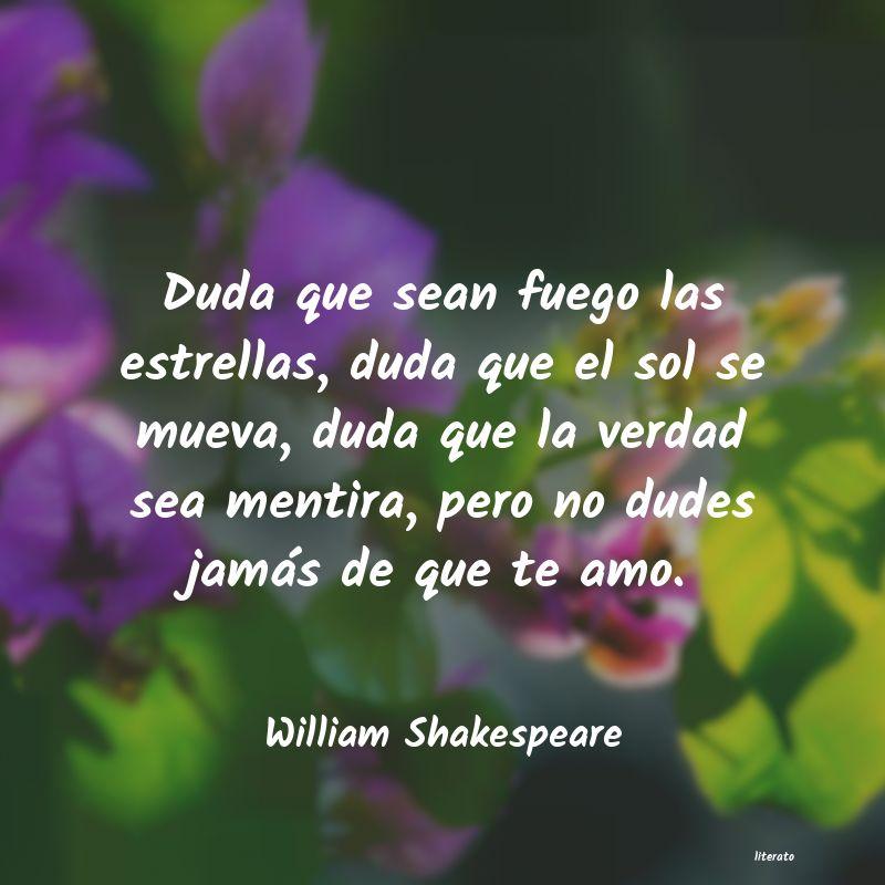 William Shakespeare Duda Que Sean Fuego Las Estrel