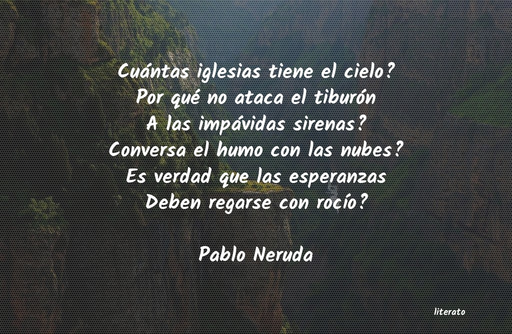 Pablo Neruda Cuántas Iglesias Tiene El Cie