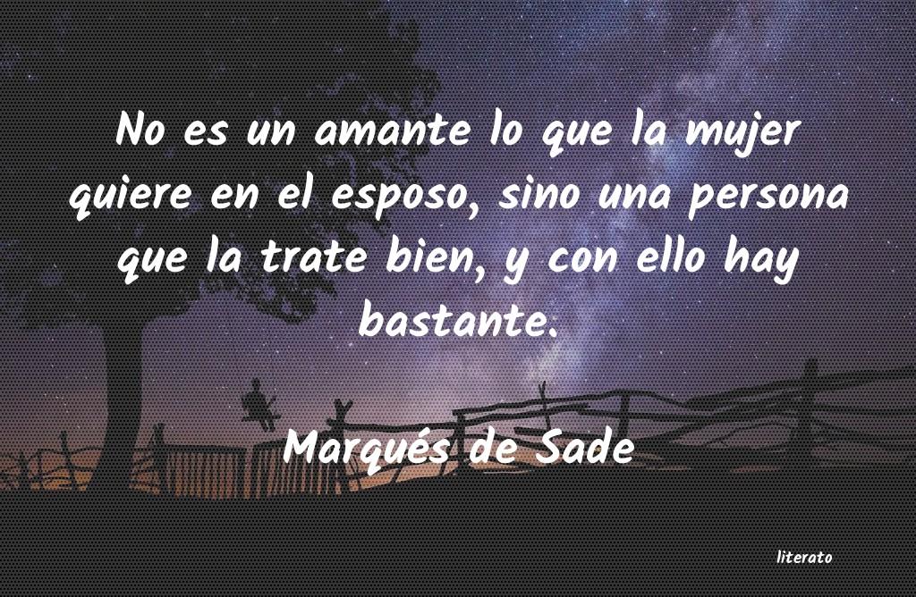 Marqués De Sade No Es Un Amante Lo Que La Muje
