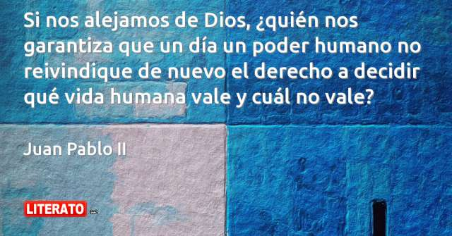 Frases de Juan Pablo II