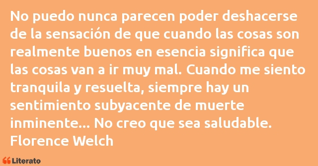 Frases de Florence Welch