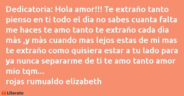Rojas Rumualdo Elizabeth Dedicatoria Hola Amor Te Extraño Ta