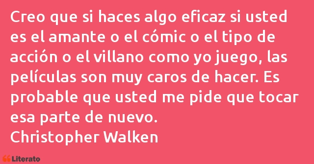 Frases de Christopher Walken