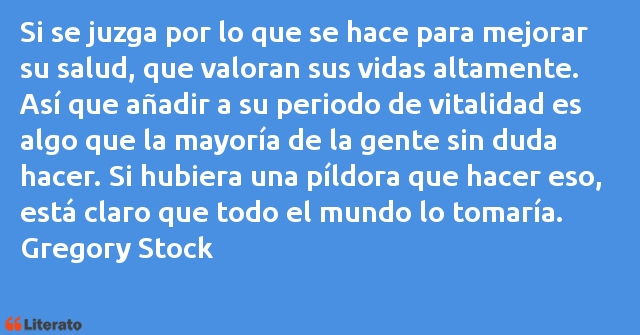 Frases de Gregory Stock