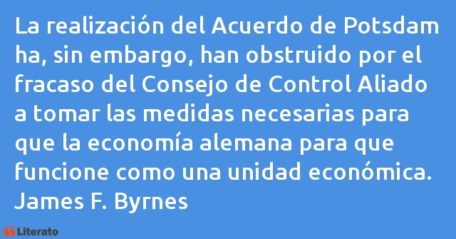 Frases de James F. Byrnes