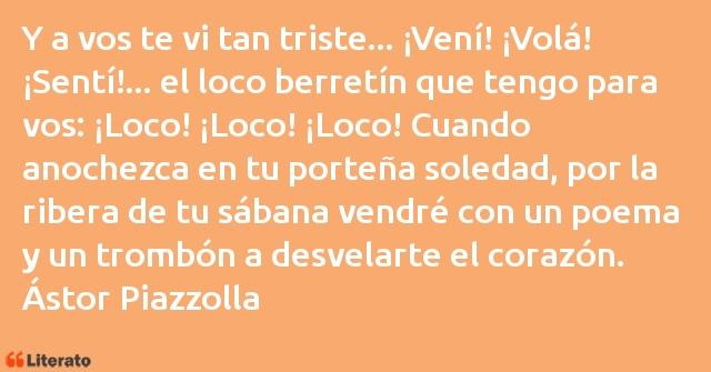 ástor Piazzolla Y A Vos Te Vi Tan Triste