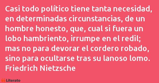 Friedrich Nietzsche Casi Todo Político Tiene Tant