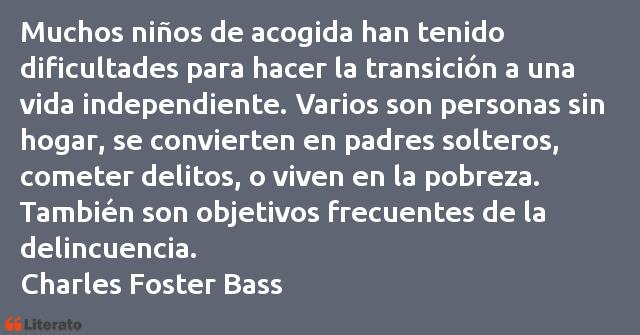 Charles Foster Bass Muchos Niños De Acogida Han T