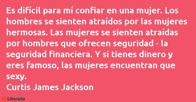 Frases de Curtis James Jackson