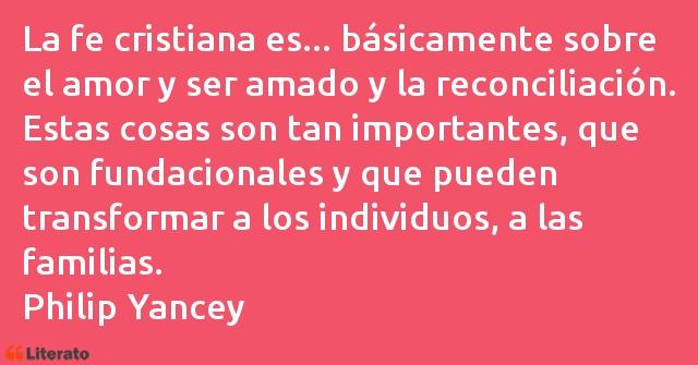 Philip Yancey La Fe Cristiana Es Básicam