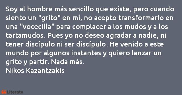 Nikos Kazantzakis Soy El Hombre Más Sencillo Qu