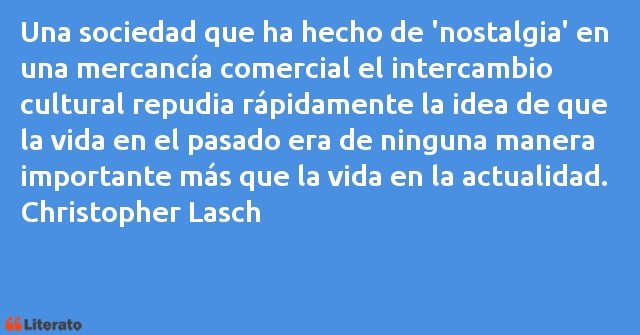 Christopher Lasch Una Sociedad Que Ha Hecho De