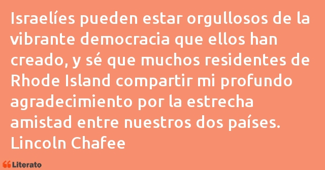 Frases de Lincoln Chafee