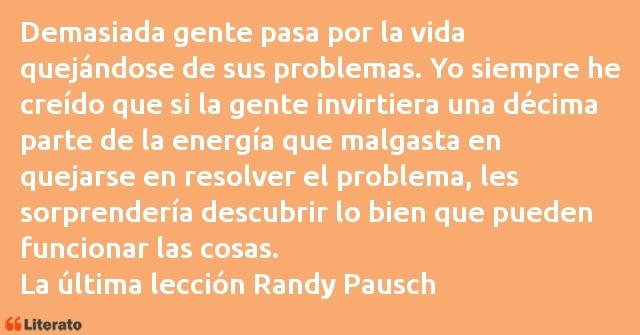 Randy Pausch Demasiada Gente Pasa Por La Vi