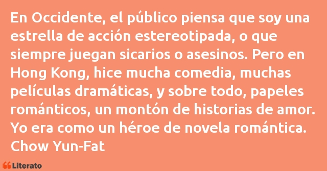 Frases de Chow Yun-Fat