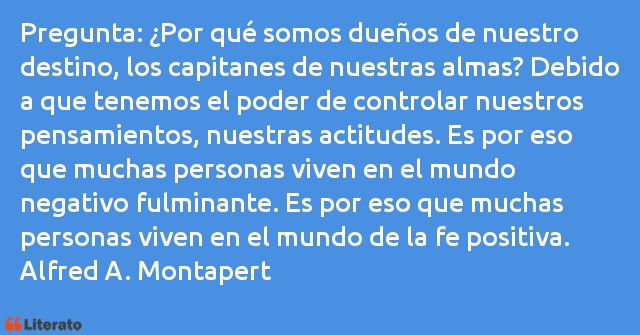 Frases de Alfred A. Montapert