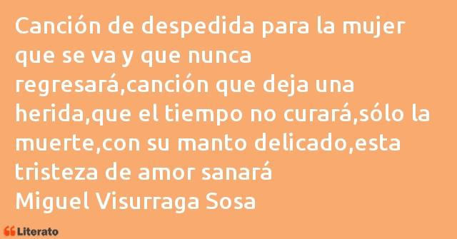Miguel Visurraga Sosa Canción De Despedida Para La