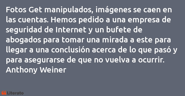 Frases de Anthony Weiner