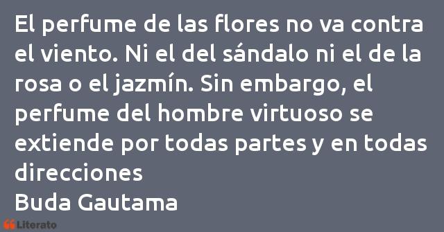 Buda El Perfume De Las Flores No Va