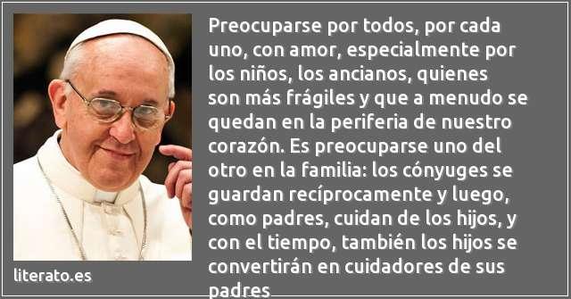 Papa Francisco Preocuparse Por Todos Por Cad