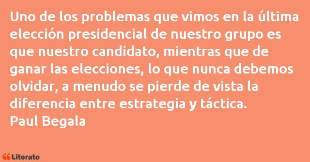 Frases de Paul Begala