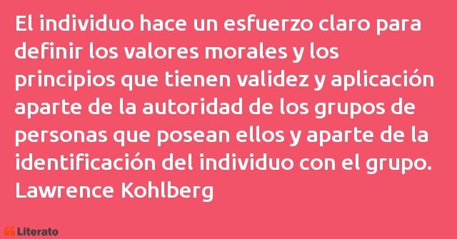 Lawrence Kohlberg El Individuo Hace Un Esfuerzo
